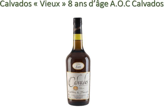 Calvados « Vieux » 8 ans d'âge A.O.C Calvados